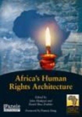 Africa's Human Rights Architecture (Paperback)