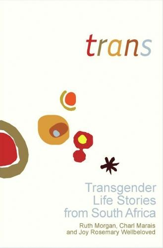 Trans: Transgender Life Stories from South Africa (Paperback)