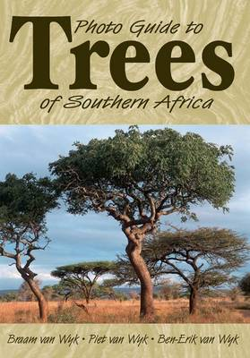 Photo guide to trees of Southern Africa (Paperback)