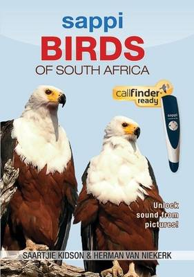 Sappi birds of South Africa: Callfinder ready (no Callfinder included) (Paperback)
