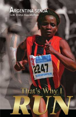 That's Why I Run (Paperback)
