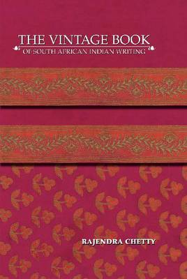 The Vintage Book of South African Indian Writing (Hardback)
