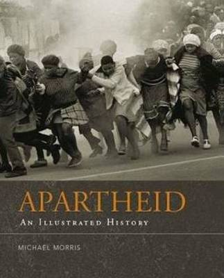 Apartheid: An illustrated history (Paperback)
