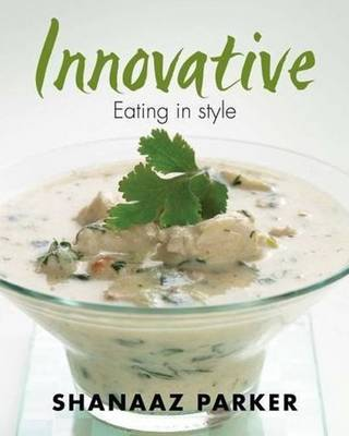 Innovative: Eating in Style (Paperback)