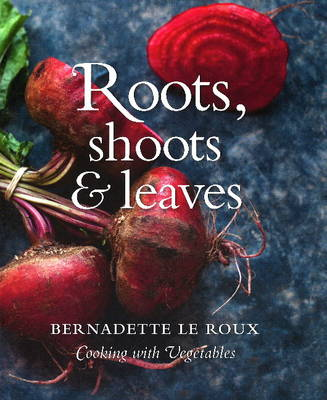 Roots, shoots & leaves (Hardback)