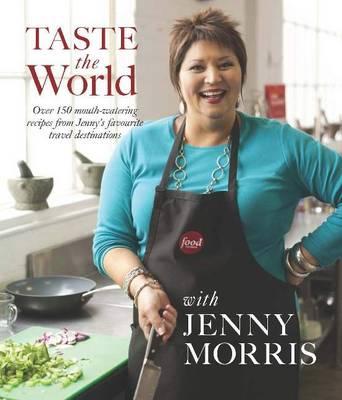 Taste the world with Jenny Morris (Paperback)