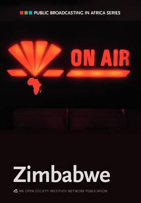 Public Boradcasting in Africa Series: Zimbabwe (Paperback)