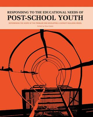 Responding to the Educational Needs of Post-School Youth (Paperback)