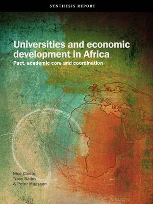 Universities and Economic Development in Africa: Pact, Academic Core and Coordination (Paperback)