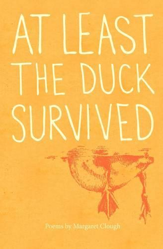 At least the duck survived (Paperback)