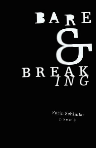 Bare and breaking (Paperback)