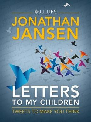 Letters to my children: Tweets to make you think (Paperback)