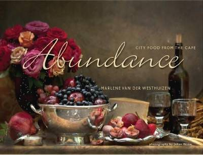 Abundance: City food from the Cape (Paperback)