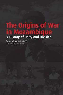 Origins of War in Mozambique (Paperback)