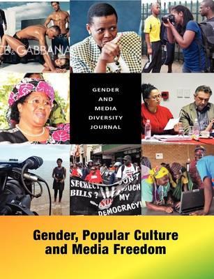 Gender and Media Diversity Journal. Gender, Popular Culture and Media Freedom (Paperback)