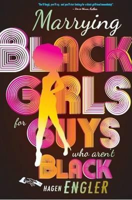 Marrying black girls for guys who aren't black (Paperback)