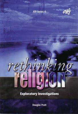 Rethinking Religion: Exploratory Investigations (Paperback)