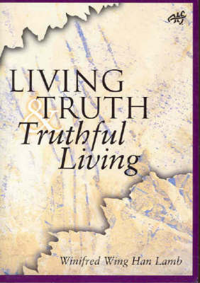 Living Truth, Truthful Living: Christian Faith and the Scalpel of Suspicion (Paperback)