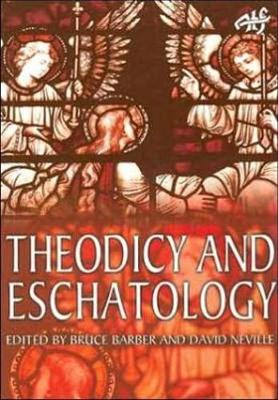 Theodicy and Eschatology: Task of Theology Today 4 (Paperback)