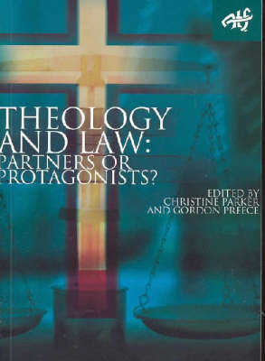 Theology and the Law: Partner or Protagonists? (Paperback)