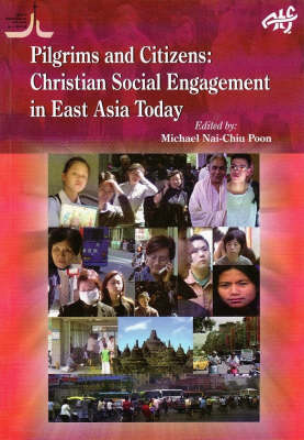 Pilgrims and Citizens: Christian Engagement in Asia Today (Paperback)