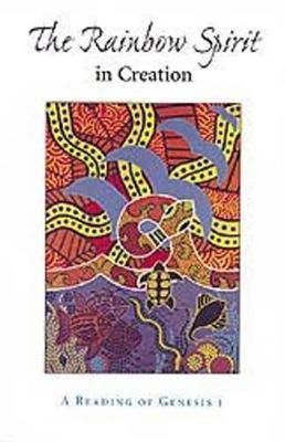 Rainbow Spirit Theology: Toward an Australian Aboriginal Theology (Paperback)