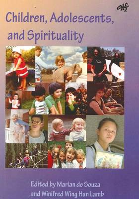 Children, Adolescents and Spirituality: Some Perspectives (Paperback)