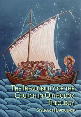 Infallibility of the Church in Orthodox Theology (Paperback)
