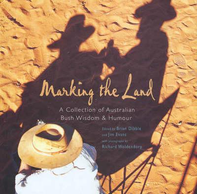Marking the Land (Hardback)
