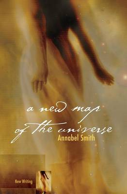 A New Map of the Universe - New Writing (Paperback)