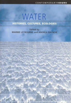 Water: Histories Cultures Ecologies - Contemporary Issues (Paperback)