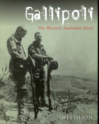 Gallipoli: The Western Australian Story (Hardback)