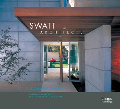 Swatt Architects: Livable Modern - House Design S. (Hardback)