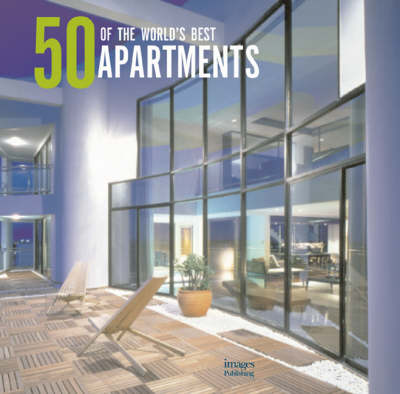 50 of the World's Best Apartments (Hardback)