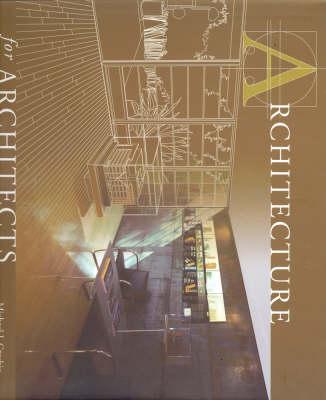 Architecture for Architects (Hardback)