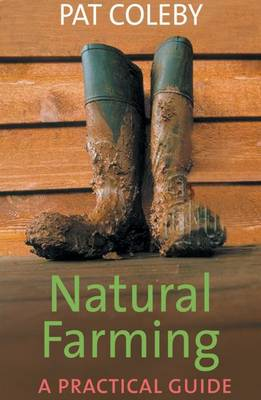 Natural Farming: a Practical Guide (Paperback)