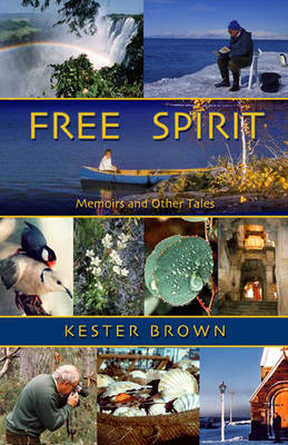 Free Spirit: Memoirs and Other Tales (Paperback)