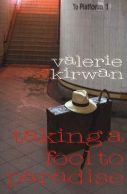 Taking a Fool to Paradise (Paperback)