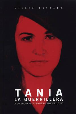 Tania La Guerrillera (Paperback)