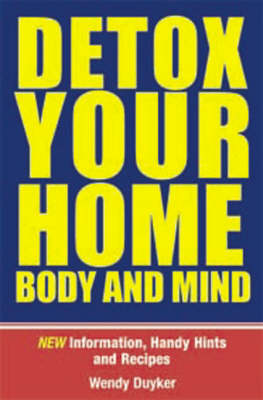Detox Your Home Body & Mind (Paperback)