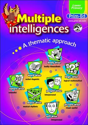 Multiple Intelligences: Lower Primary Book: A Thematic Approach (Paperback)