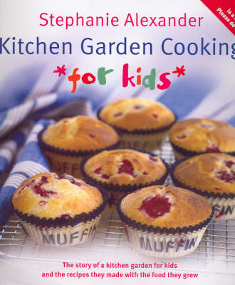 Kitchen Garden Cooking for Kids (Paperback)