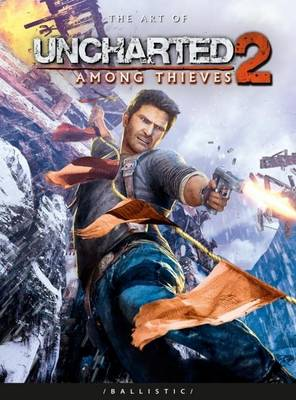 The Art of Uncharted 2: Among Thieves - The Art of the Game (Paperback)