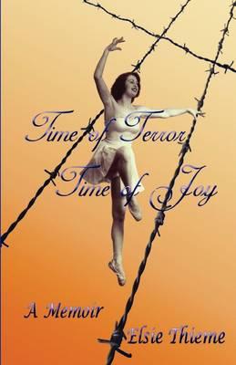 Time of Terror Time of Joy (Paperback)