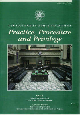 New South Wales Legislative Assembly Practice, Procedure and Privilege (Hardback)