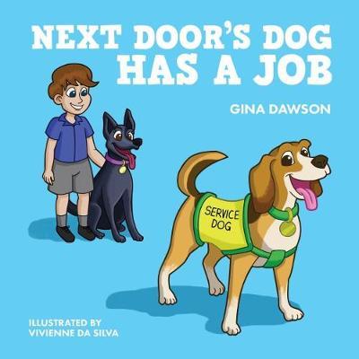 Next Door's Dog Has a Job (Hardback)