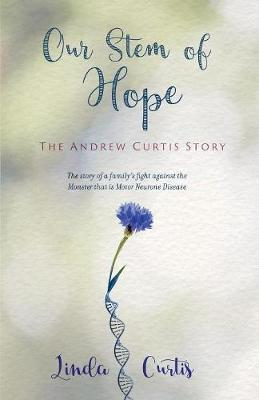 Our Stem Of Hope: The Andrew Curtis Story (Paperback)