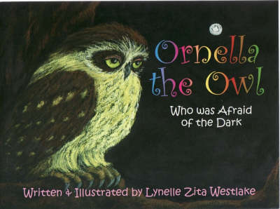 Ornella the Owl: Who Was Afraid of the Dark (Paperback)