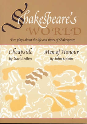 Shakespeare's World: Two Plays About the Life and Times of Shakespeare (Paperback)