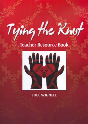 Tying the Knot: Teacher Resource Book (Paperback)